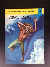 Album broché Le pays de la mort Patrouille des castors  Mitacq TBE