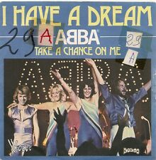 "45 TOURS / 7"" SINGLE--ABBA--I HAVE A DREAM / TAKE A CHANCE ON ME--1977"