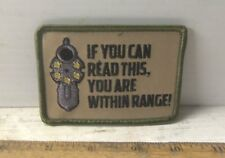 If You Can Read This, You Are Within Range Embroidered Patch with Hook Back