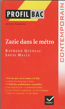 Rayond Queneau - Zazie dans le métro - profilbac  Hatier