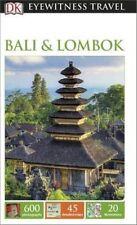 DK Eyewitness Travel Guide: Bali & Lombok (Eyewitness Travel Guides), Collectif,