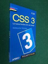 Gianluca TROIANI - CSS3 LA NUOVA FRONTIERA WEB DESIGN , Ed.Apogeo (2012) Libro