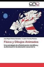 Física y Dibujos Animados: Una estrategia de alfabetización científica y audiovi