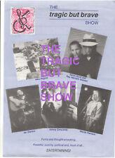 THE TRAGIC BUT BRAVE SHOW DISABILITY ARTS JOHNNY CRESCENDO WANDA BARBARA STANTON