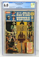 DC Comics All-Star Western #10 CGC 6.0 Albano Kanigher 1st Appear Jonah Hex 1972