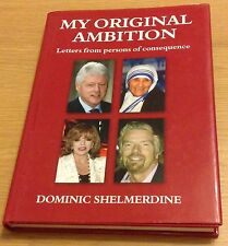 MY ORIGINAL AMBITION Letters From Persons Of Consequence Book (Hardback)