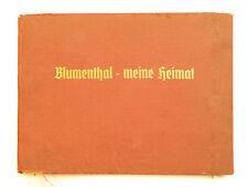 Blumenthal - meine Heimat. Bildberichte vom Werden und Wachsen des Ortes 1937