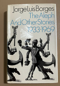 Jorge Luis Borges The Aleph And Other Stories 1933-1969 First UK Edition 1971 HC