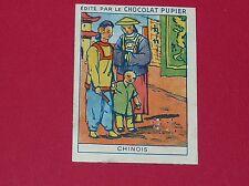 CHROMO PUPIER 1930 ALBUM JOLIES IMAGES SERIE 14 COSTUMES DIVERS PAYS CHINOIS