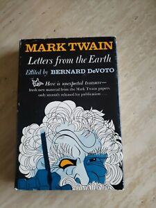 MARK TWAIN Letters from the Earth ~ Edited by Bernard Devoto 1962 FIRST EDITION