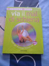 VIA IL MAL DI SCHIENA IN FORMA IN 15 MINUTI CON DVD