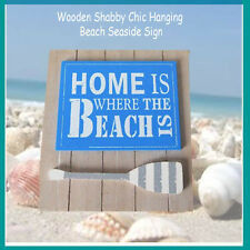 Home is where the beach is - new nautical rustic wooden wall sign