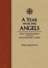 A Year With The Angels, Aquilina, Mike, 1935302523, Book, Good