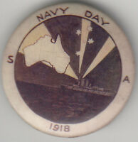 WW1 Navy Day South Australia 1918 dated 32mm tin badge by Atkinson Adelaide