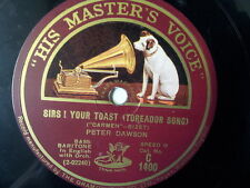 """78 rpm 12"""" SIRS ! YOUR TOAST toreador song Peter Dawson"""