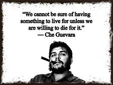 Che Guevara Quote Metal Sign, Cuba, Castro, Revolution, CHE010