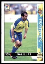 Mundicromo Las fichas de la Liga 98 99 Salillas Villareal No. 359
