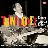 Trini Lopez - Sinner Not A Saint: The Complete King And DRA Recordings 1959-61 (