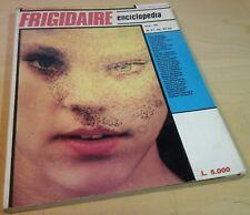 enciclopedia normale FRIGIDAIRE vol.VII N.7 contiene n.21 22 23/24 primo carnera