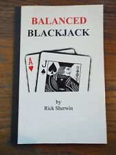Balanced Blackjack by Rick Sherwin - 21 Casino Game Manual Strategy Guide