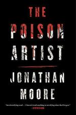The Poison Artist by Jonathan Moore (2016, Hardcover)