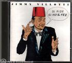 JIMMY VILLOTTI - SI FIDI CI HO IL FEZ Anno 1995 M- M-