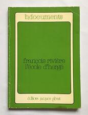 FRANCOIS RIVIERE L ECOLE D HERGE / B DOCUMENT / JACQUES GLENAT / TINTIN BD 1976