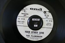 """The Flamingos """"Your Other Love' Doo-Wop / R&B On End (Promo) (Vg+) Hear!"""