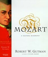 Mozart: a Cultural Biography by Gutman, Robert W. Book The Fast Free Shipping