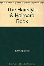 The Hairstyle & Haircare Book Sonntag, Linda