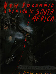 SUE COE HOW TO COMMIT SUICIDE IN SOUTH AFRICA RAW ONE-SHOT #2 1983