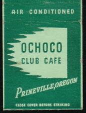 PRINEVILLE OR Ochoco Club Cafe Vtg Restaurant Advertising Match Book Cover MB