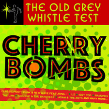 THE OLD GREY WHISTLE TEST CHERRY BOMBS 3 CD SET VARIOUS ARTISTS (Released 9/11)