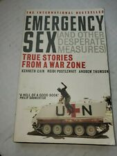 Emergency s** (And Other Desperate Measures) By Kenneth Cain, Heidi Postlewait,