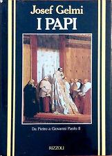 I PAPI DA PIETRO A GIOVANNI PAOLO II DI JOSEF GELMI.