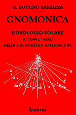 GNOMONICA - BARZIZZA (anastatica manuali hoepli)