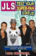 JLS: Test Your Super-fan Status,Turner, Tracey,New Book mon0000019901