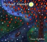 Michael Franks - Time Together [New CD]