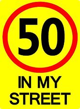 Speed Limit 50 in My Street Wheelie Bin Sticker Utilized by Council in Australia
