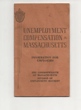 1945 UNEMPLOYMENT COMPENSATION in MASSACHUSETTS How To File Your Claim Benefits