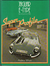 Jaguar E Type 3.8, 4.2 & 5.3 Litre Super Profile History Specifications Buying +