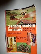 Creating Modern Furniture: Trends, Techniques, Appreciation by Dona Z. Meilach10