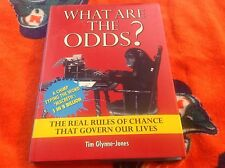 WHAT ARE THE ODDS? Tim Glynne-Jones Govern Our Lives