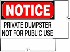 New set of (3) Notice Private Dumpster Business Safety Sign DECAL 5 x 7