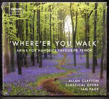 Where'er You Walk : Arias for Handel's Favourite Tenor (CD) 2016, Signum - New
