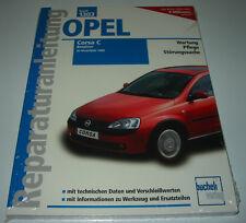 Reparaturanleitung Opel Corsa C Benzin ab Baujahr 2000 Pflege Wartung NEU!