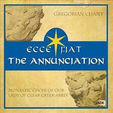 ECCE FIAT: THE ANNUNCIATION NEW CD