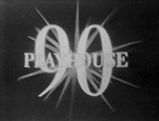 PLAYHOUSE 90 (1956) 14 Episodes