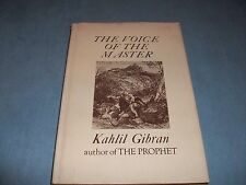 The Voice of the Master  (Author of THE PROPHET) Kahlil Gibran; 1958; Hard w D/J