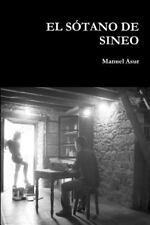 El Sotano de Sineo by Manuel Asur (2015, Paperback)
